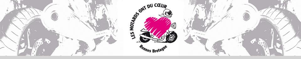 Les Motards ont du Coeur - Rennes – 35 – Bretagne