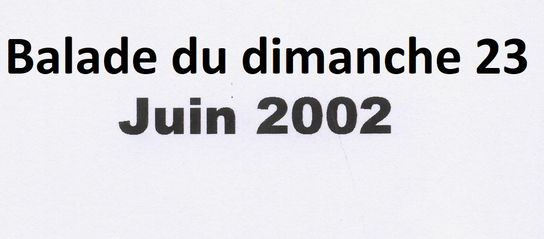 Photo de la balade du 23 juin 2002
