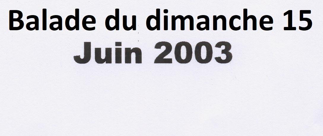 Photo de la balade du 15 juin 2003